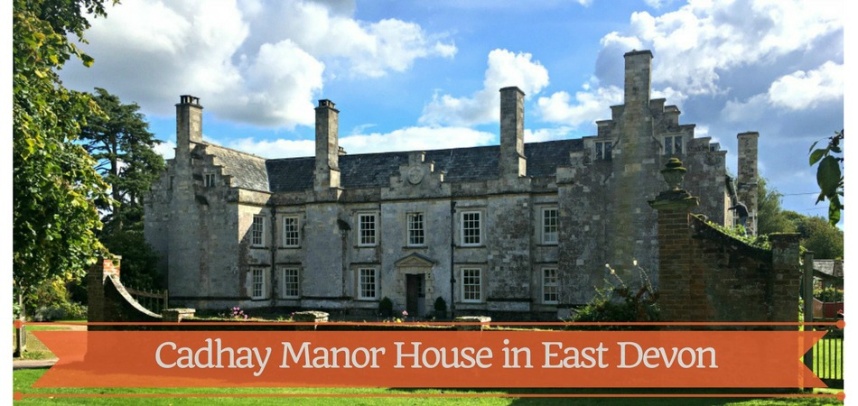 Cadhay House  – an historic stately home