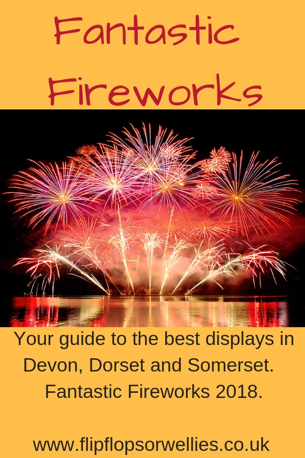 FIREWORKS DISPLAYS IN DEVON, DORSET AND SOMERSET